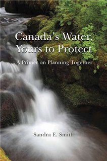 Canada's Water, Yours to Protect: A Primer on Planning Together