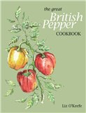 The Great British Pepper Cookbook