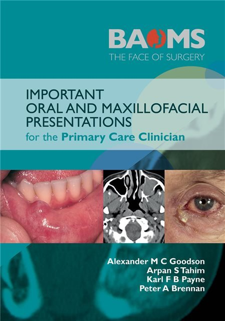 Important Oral and Maxillofacial Presentations for the Primary Care Clinician