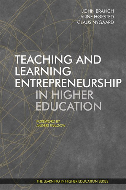 Teaching and Learning Entrepreneurship in Higher Education