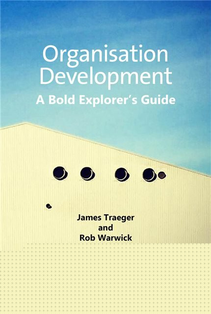 Organisation Development: A Bold Explorer's Guide