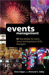Events Management: 87 Key Models for Event, Venue and Experience (EVE) Managers