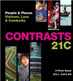 Contrasts 21c: People & Places - Vietnam, Laos & Cambodia