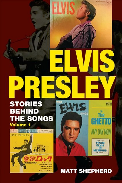 Elvis Presley - Stories Behind the Songs (Vol 1)