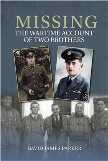 Missing - The Wartime Account of Two Brothers