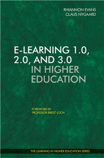 E-learning 1.0, 2.0, and 3.0 in Higher Education