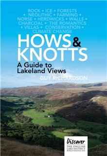 Hows and Knotts: A Guide to Lakeland Views