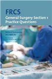 FRCS Section 1 General Surgery: Practice Questions