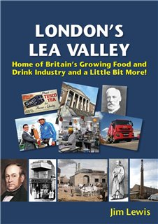 London's Lea Valley - Home of Britain's Growing Food and Drink Industry