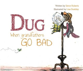 DUG - When Grandfathers Go Bad