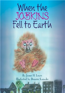 When the Jobkins Fell to Earth